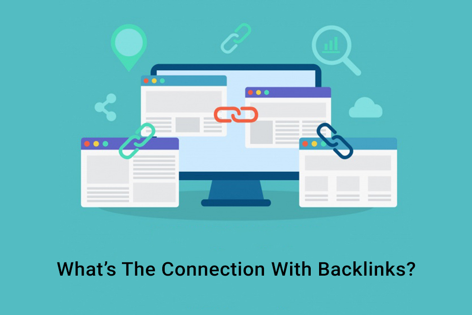 What's The Connection With Backlinks